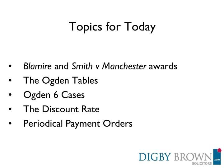 Topics for Today