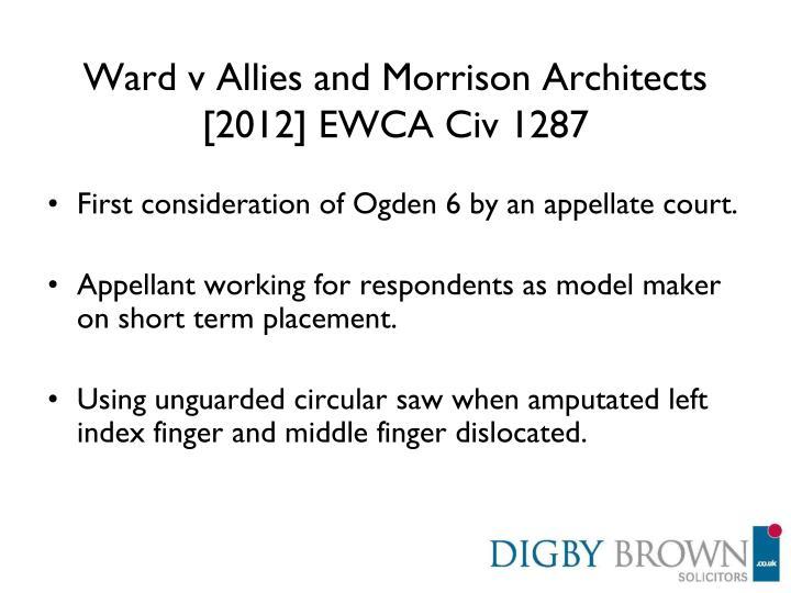 Ward v Allies and Morrison Architects [2012] EWCA Civ 1287