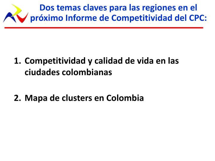 Dos temas claves para las regiones en el próximo Informe de Competitividad del CPC: