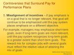 controversies that surround pay for performance plans4