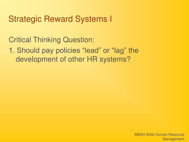 Strategic Reward Systems I