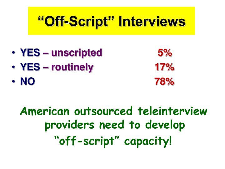 """Off-Script"" Interviews"