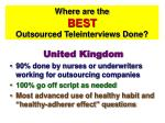 where are the best outsourced teleinterviews done