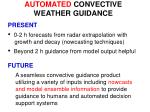 automated convective weather guidance