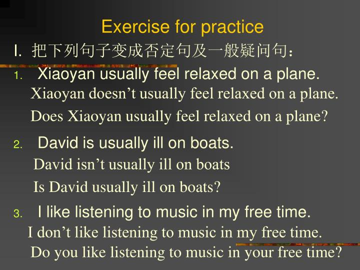 Exercise for practice
