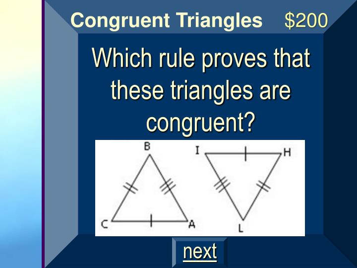 Which rule proves that these triangles are congruent