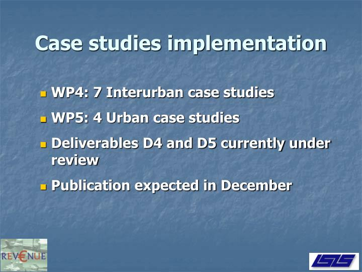 Case studies implementation