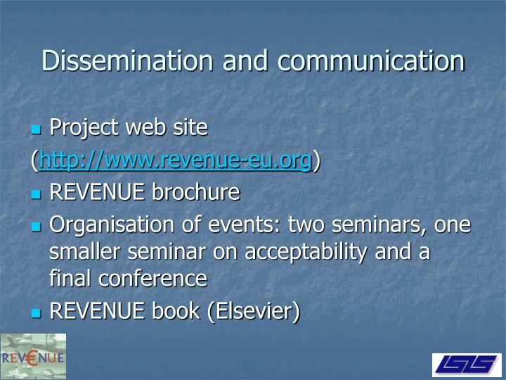 Dissemination and communication
