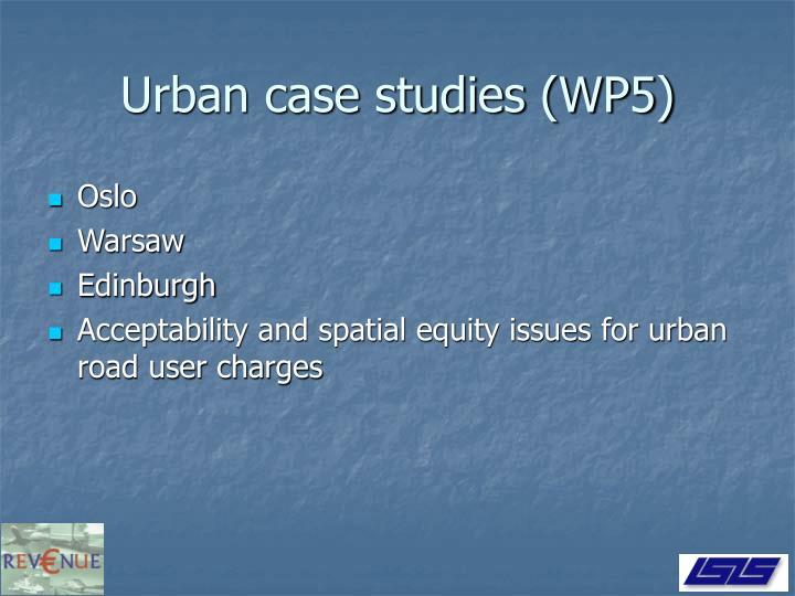 Urban case studies (WP5)