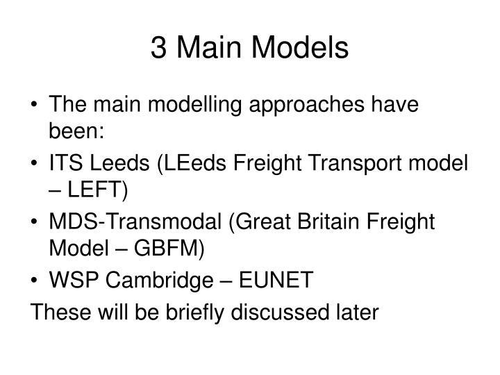 3 Main Models