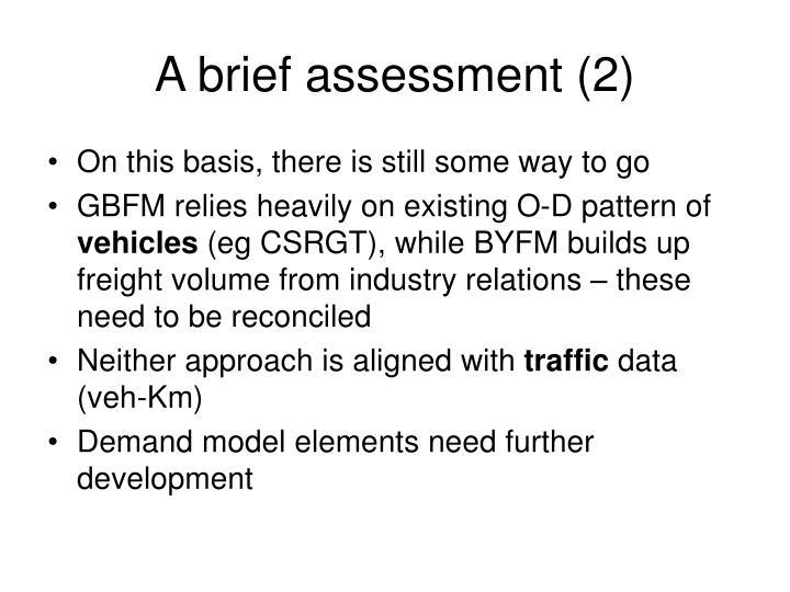 A brief assessment (2)