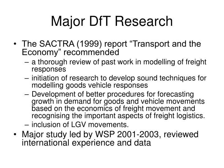Major DfT Research