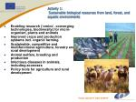 activity 1 sustainable biological resources from land forest and aquatic environments