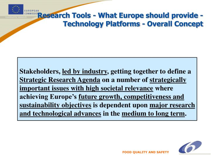 Research Tools - What Europe should provide -