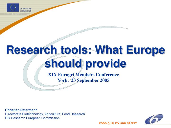Research tools: What Europe should provide