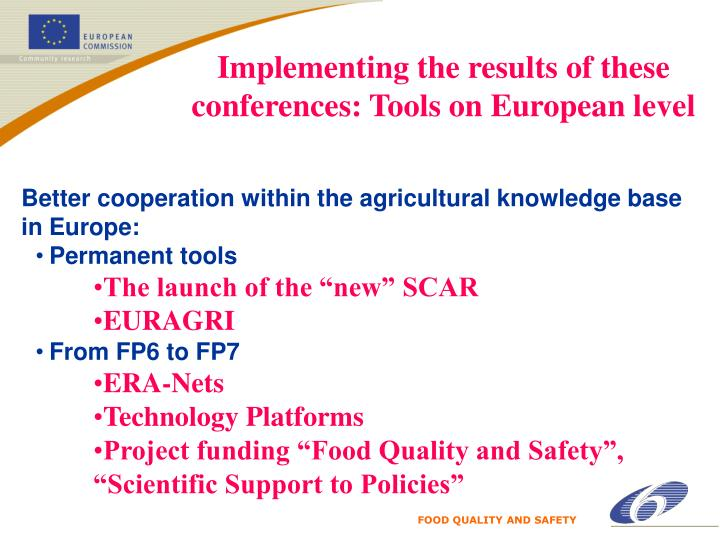 Implementing the results of these conferences: Tools on European level