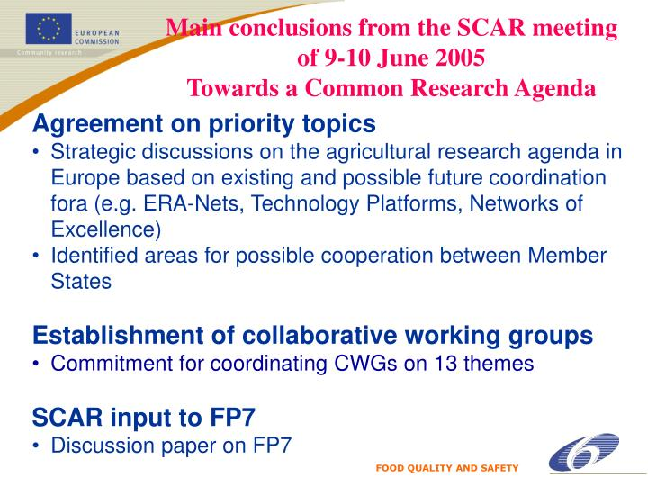 Main conclusions from the SCAR meeting