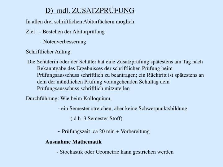 D)  mdl. ZUSATZPRÜFUNG