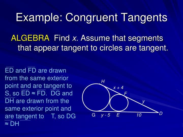 Example: Congruent Tangents
