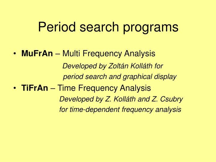 Period search programs