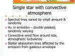 single star with convective atmosphere