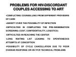 problems for hiv discordant couples accessing to art
