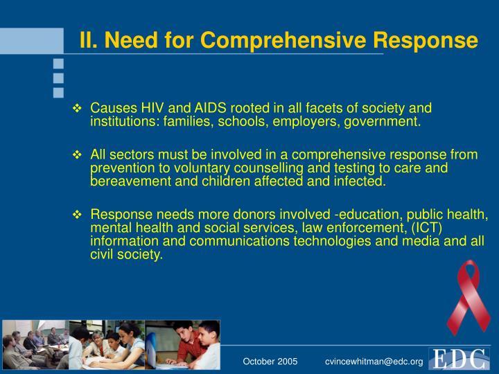 II. Need for Comprehensive Response