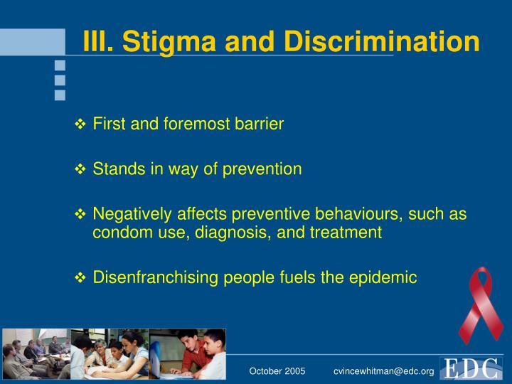 III. Stigma and Discrimination