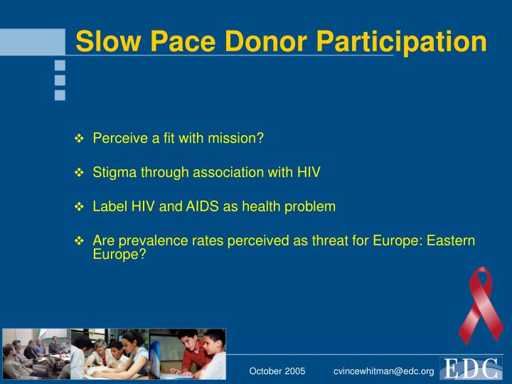 Slow Pace Donor Participation
