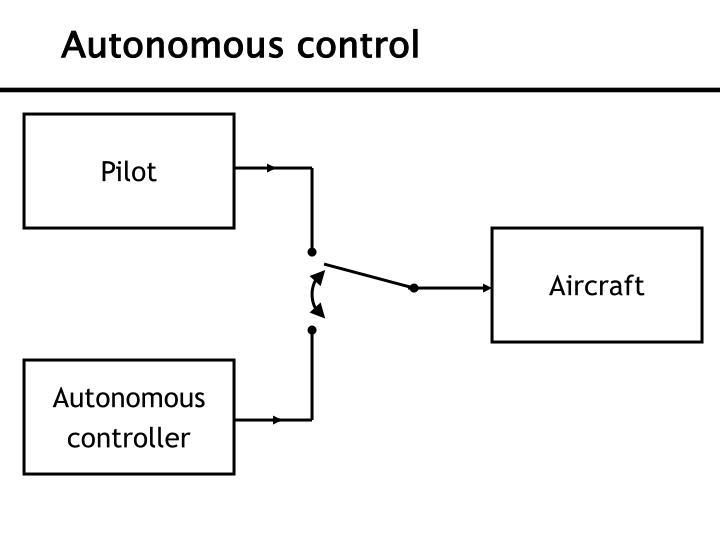 Autonomous control