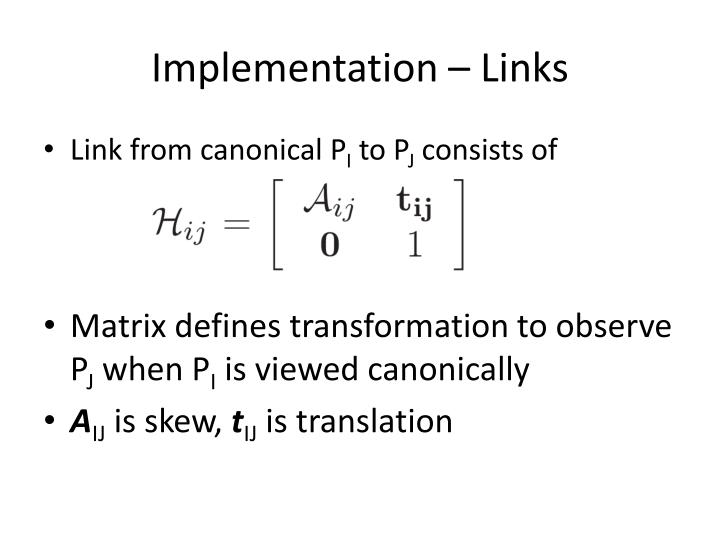 Implementation – Links
