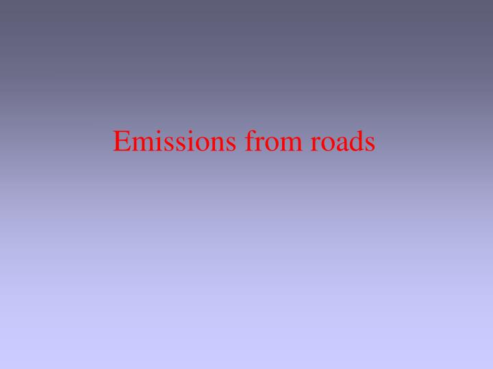 Emissions from roads