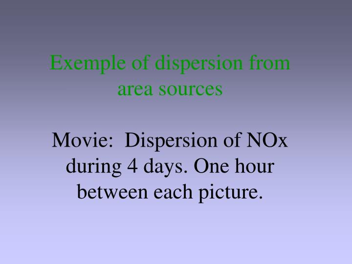 Exemple of dispersion from area sources