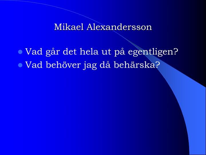 Mikael Alexandersson