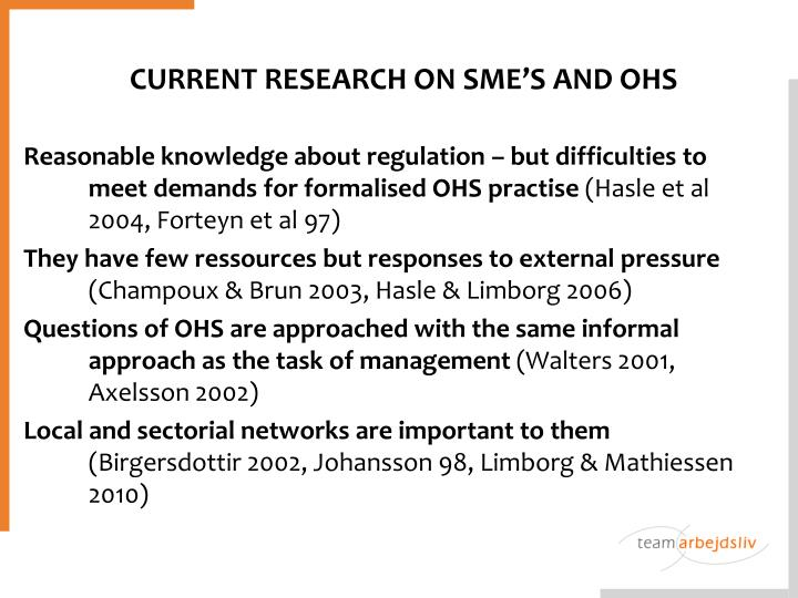 Background of the project current research on sme s and ohs