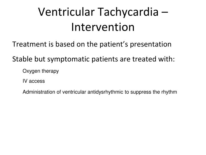 Ventricular Tachycardia – Intervention
