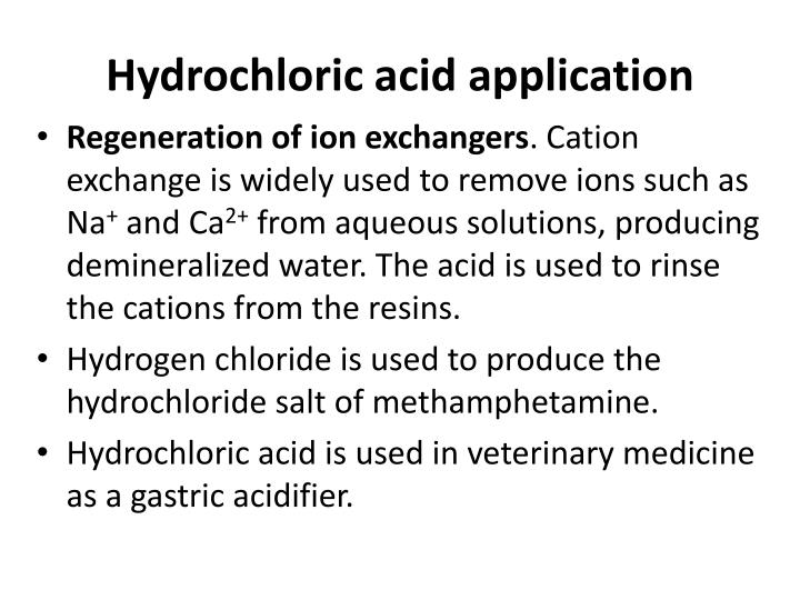 Hydrochloric acid application