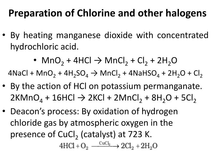 Preparation of Chlorine and other halogens