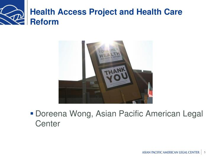 Health Access Project and Health Care Reform