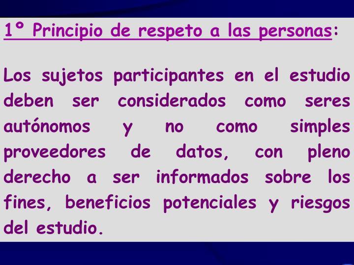 1º Principio de respeto a las personas