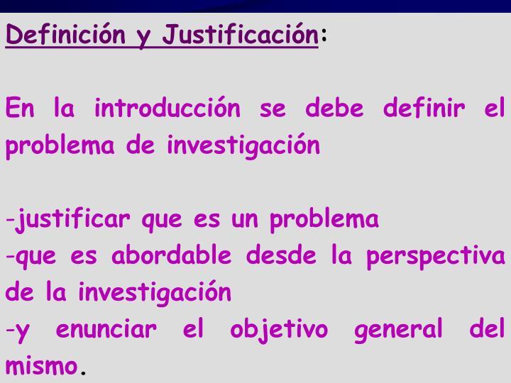 Definición y Justificación