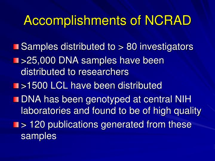 Accomplishments of NCRAD