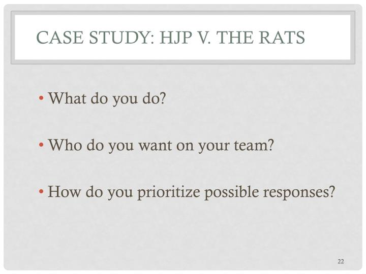 Case Study: HJP v. The Rats