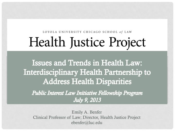 Issues and Trends in Health Law: