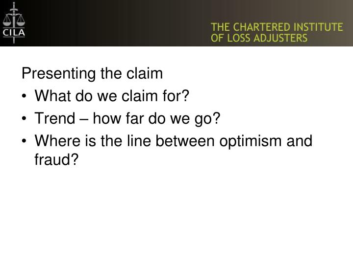 Presenting the claim