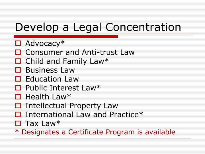 Develop a Legal Concentration