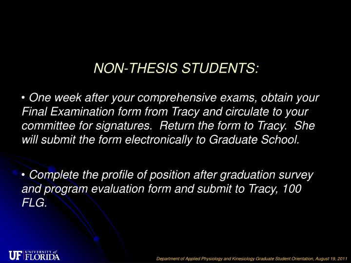 NON-THESIS STUDENTS: