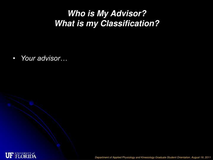 Who is My Advisor?
