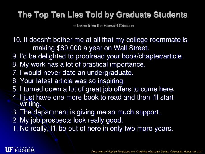 The Top Ten Lies Told by Graduate Students