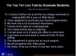 the top ten lies told by graduate students taken from the harvard crimson